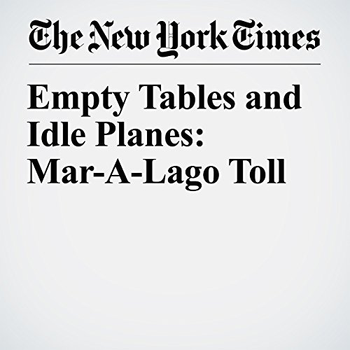 Empty Tables and Idle Planes: Mar-A-Lago Toll cover art