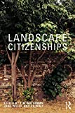 Landscape Citizenships: Ecological, Watershed and Bioregional Citizenships (English Edition)