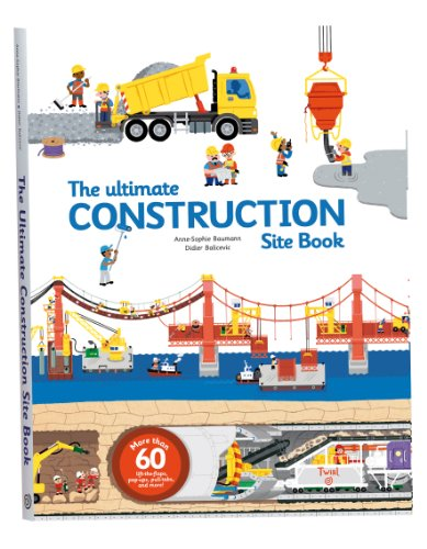 The Ultimate Construction Site Book: From Around the World: 2 (Ultimate Book)