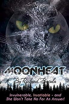 Moonheat by [Richard Bacula]