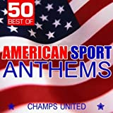 50 Best of American Sport Anthems