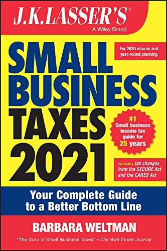 J K Lasser s Small Business Taxes 2021 Your Complete Guide to a Better Bottom Line product image