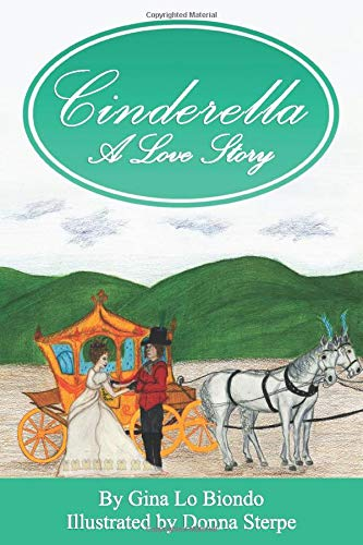 Book: Cinderella -- A Love Story by Gina LoBiondo