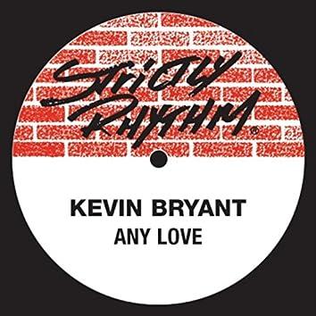 Any Love