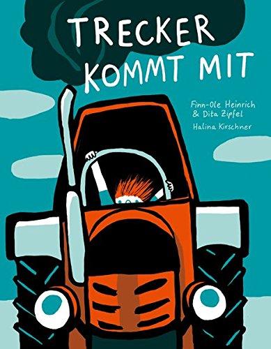 Trecker kommt mit (Finn-Ole Heinrich im mairisch Verlag)