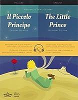 Il Piccolo Principe / The Little Prince Italian/English Bilingual Edition with Audio Download