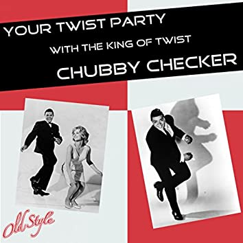 Your Twist Party (With the King of Twist)