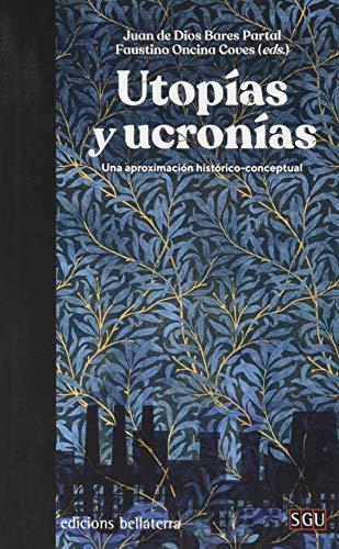 Utopías y Ucronías