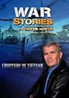 War Stories with Oliver North: Choppers of Vietnam