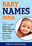 Baby Names India:Over 15,000+ Best and Most Popular Indian Baby Names for Girls and Boys 2020
