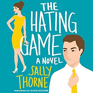 The Hating Game     A Novel              By:                                                                                                                                 Sally Thorne                               Narrated by:                                                                                                                                 Katie Schorr                      Length: 11 hrs and 29 mins     3,709 ratings     Overall 4.4