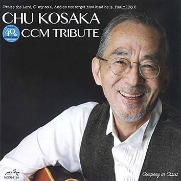 CHU KOSAKA CCM TRIBUTE