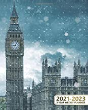 3 Year Weekly Planner 2021-2023: London Big Ben Three-Year Schedule Agenda with Spread View - 36 Month Calendar & Organize...