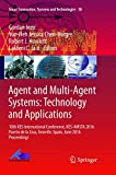 Agent and Multi-Agent Systems: Technology and Applications: 10th KES International Conference, KES-AMSTA 2016 Puerto de la Cruz, Tenerife, Spain, June ... (Smart Innovation, Systems and Technologies)
