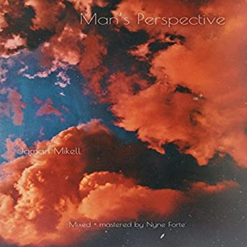 Man's Perspective