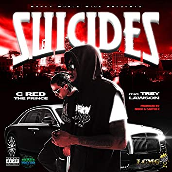 Suicides (feat. Trey Lawson)