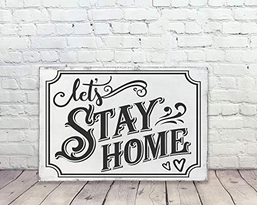 Ced454sy - Cartello in legno 'Let's Stay Home', decorazione casalinga, decorazione per soggiorno, cartello per camera familiare, quarantena, decorazione rustica chic