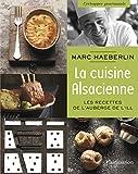 La cuisine alsacienne - Les recettes de l'Auberge de l'Ill