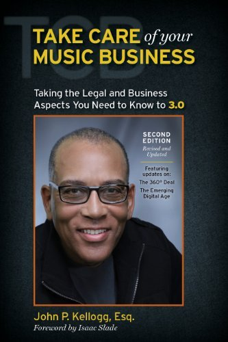 Compare Textbook Prices for Take Care of Your Music Business Second Edition The Legal and Business Aspects You Need to Know To 3. 0 2nd Edition ISBN 9780967587332 by John P. Kellogg, Esq.