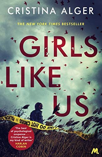 Girls Like Us: Sunday Times Crime Book of the Month and New York Times bestseller (English Edition)