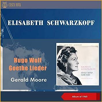 Hugo Wolf: Goethe Lieder (Album of 1960)