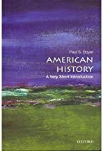 [( American History: A Very Short Introduction )] [by: Paul S. Boyer] [Nov-2012]