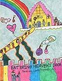 Entering Heaven's Door: Tobias and Liam's Prophetic Art