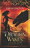 The Dragon Wakes: Volume 1 (Land of Fire and Ash)
