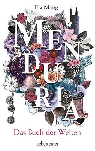 Buchseite und Rezensionen zu 'Menduria: Das Buch der Welten' von Ela Mang