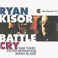 Battle Cry by Ryan Kisor (1998-05-05)