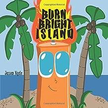 Burn Bright Island