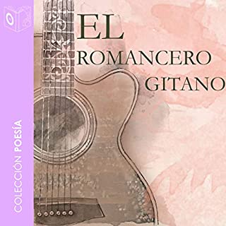 El romancero gitano [The Gypsy Ballads]                   By:                                                                                                                                 Federico García Lorca                               Narrated by:                                                                                                                                 Niloofer Khan,                                                                                        Cristina Fárgas,                                                                                        Pilar Aguilarte,                   and others                 Length: 44 mins     Not rated yet     Overall 0.0