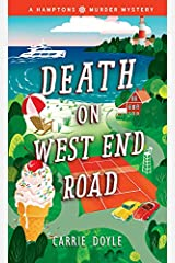 Death on West End Road: A Cozy Mystery (Hamptons Murder Mysteries Book 3) Kindle Edition