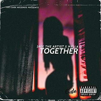 Together (feat. Mella D)