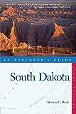 Explorer s Guide South Dakota (Explorer s Complete)