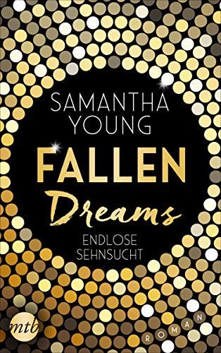 Fallen Dreams - Endlose Sehnsucht von [Samantha Young, Sybille Uplegger]