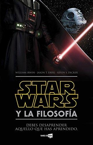 Star Wars y la filosofía (Spanish Edition)