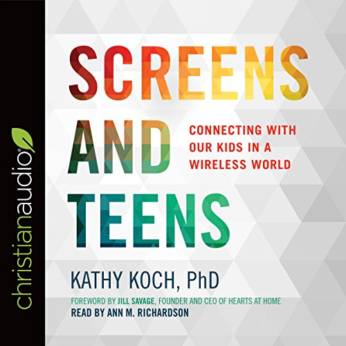 Screens and Teens cover art