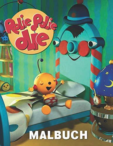 Rolie Polie Olie Malbuch: Ein Malbuch für Kinder - Perfektes Geschenk für Kinder