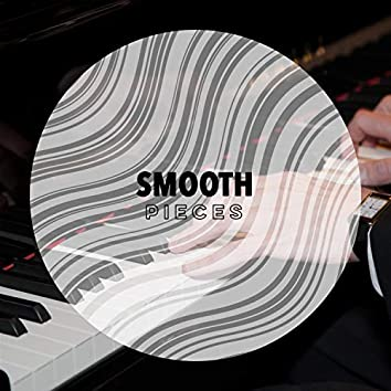 """"""" Smooth Chillout Pieces """""""
