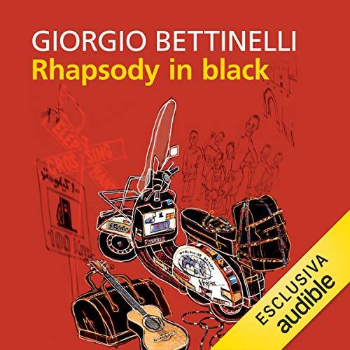 Rhapsody in black. In Vespa dall'Angola allo Yemen copertina