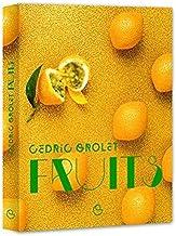 FRUITS - les desserts de Cedric Grolet ( FRUIT ) (French Edition)