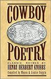 Cowboy Poetry Classic Rhymes by Henry Herbert Knibbs