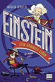 Einstein – sein geniales Leben: Aus meiner Sicht (Einstein für Kinder ab 9 Jahren)