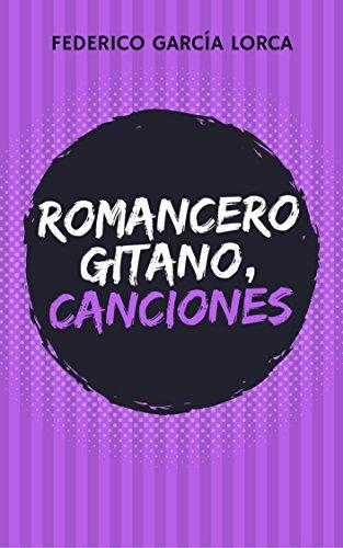 ROMANCERO GITANO y CANCIONES: Dos libros