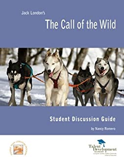 The Call of the Wild Student Discussion Guide