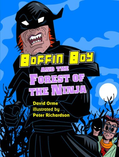 Boffin Boy and the Forest of the Ninja