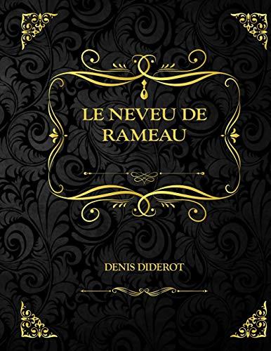 Le neveu de Rameau: Edition Collector - Denis Diderot