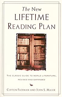 New Lifetime Reading Plan: The Classic Guide to World Literature