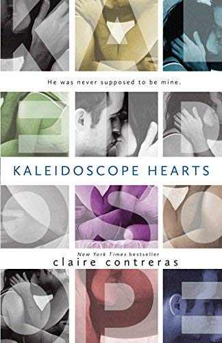 By Contreras, Claire Kaleidoscope Hearts: 1 (Hearts Series) Paperback - January 2015
